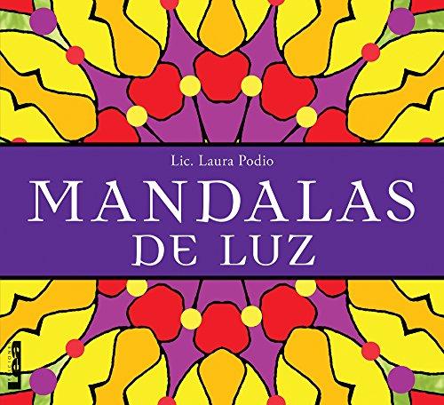 Mandalas de Luz por Dr Laura Podio