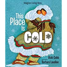 This Place Is Cold (reissue): An Imagine Living Here book (Imagine Living Here (Paperback))