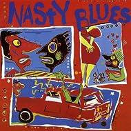 Nasty Blues Vol. 1 [Explicit]