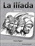 La Iliada (Clasicos de la Mitología nº 1)