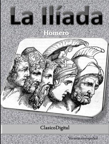 La Iliada (Clasicos de la Mitología nº 1) por Homero