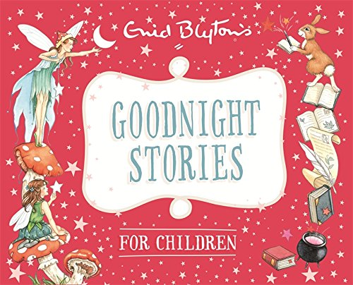 Goodnight Stories for Children (Enid Blyton: Bedtime Tales)