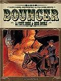 Bouncer, Tome 6 et 7 : La veuve noire & ...