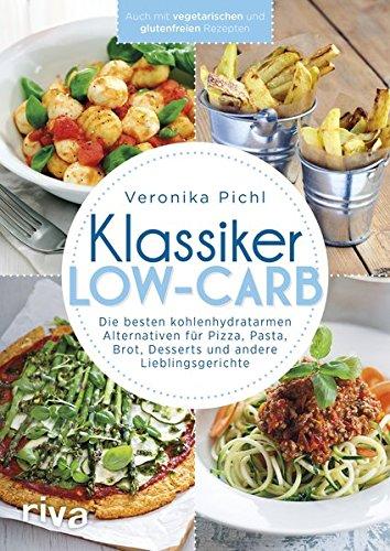 Carb Low Burger Brötchen (Klassiker Low-Carb: Die besten kohlenhydratarmen Alternativen für Pizza, Pasta, Brot, Desserts und andere Lieblingsgerichte)