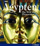 Ägypten: Die Welt der Pharaonen (Kultur pur) -