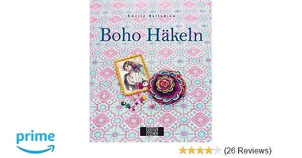Boho-Häkeln: Amazon.de: Cécile Balladino: Bücher