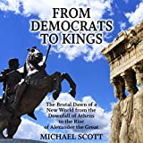 From Democrats to Kings (Unabridged)