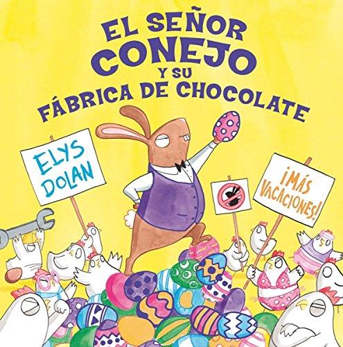 El señor conejo y la fábrica de chocolate