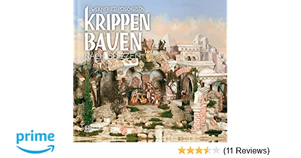 Krippen Bauen Nach Skizzen Amazon De Krippenfreunde Liechtenstein