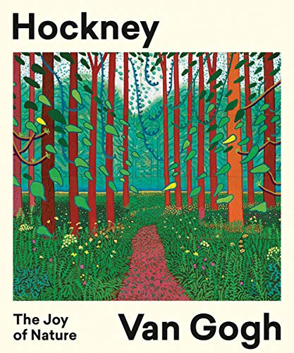 Hockney, Van Gogh : The Joy of Nature par  Hans den Hartog Jager
