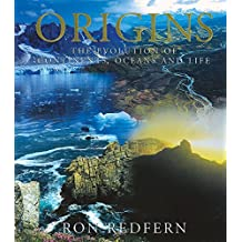 Origins: The Evolution of Continents, Oceans and Life by Ron Redfern (2001-09-15)