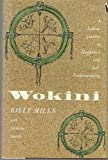 Wokini: A Lakota Journey to Happiness and Self-Understanding (The Library of the American Indian) by Billy Mills (1994-04-26) - Billy Mills