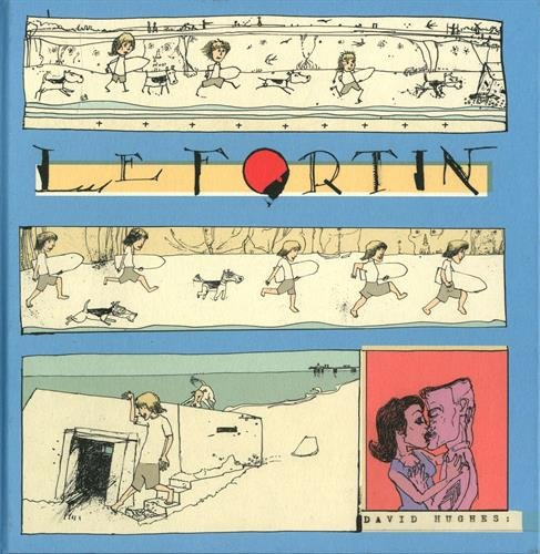Le fortin par From Cambourakis