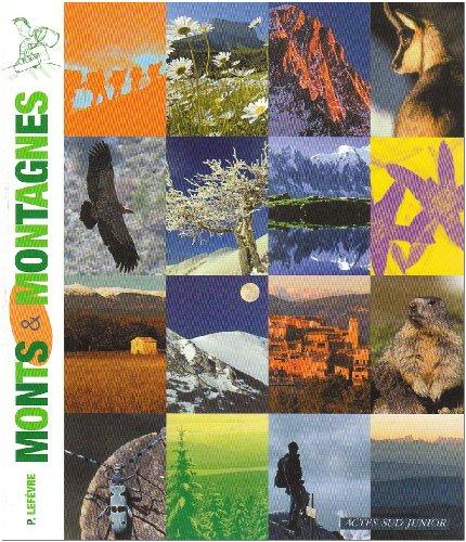 Monts et Montagnes par Pierre Lefèvre