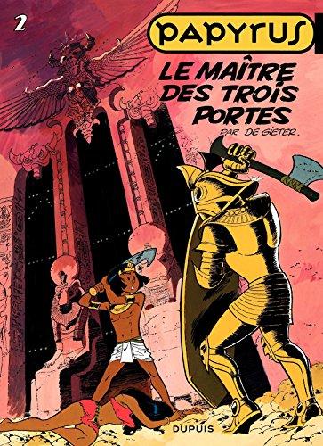 Papyrus - Tome 2 - Le maître des Trois Portes (French Edition ...