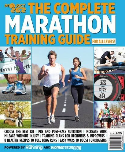 Project 26.2 - the Complete Marathon Training Guide.: Vol.1 No.1.