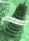 La Passe-miroir (Tome 3-La Mémoire de Babel)