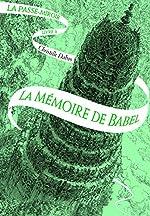 La Passe-miroir (Tome 3-La Mémoire de Babel) de Christelle Dabos