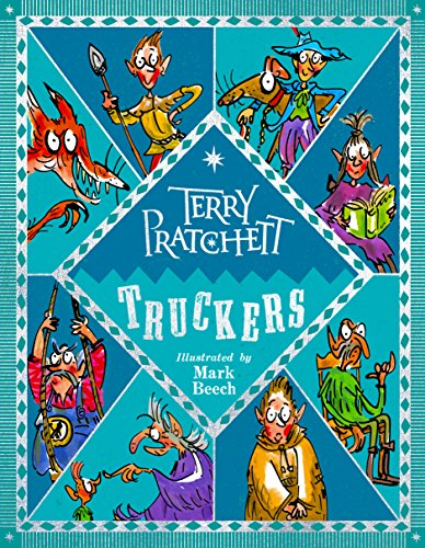 Truckers: Illustrated edition (The Bromeliad) por Terry Pratchett