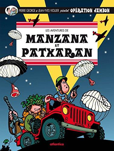 Les aventures de Manzana et Patxaran, Tome 3 : Opération jambon par Pierre Georges - Jean-Yves Viollier