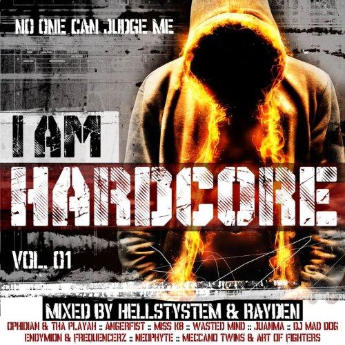 I Am Hardcore Vol. 1 Mixed by ...