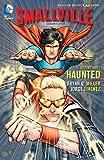 Smallville Season 11 Vol. 3: Haunted