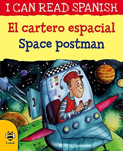 El cartero espacial / Space postman (I CAN READ SPANISH)