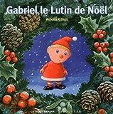 Gabriel le Lutin de Noël