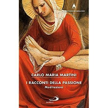 I Racconti Della Passione