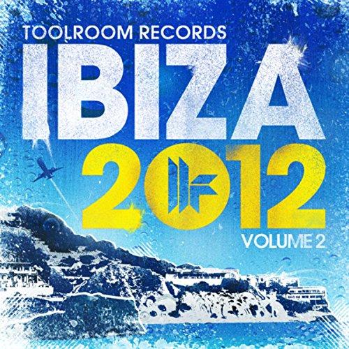 Toolroom Records Ibiza 2012 Vol. 2