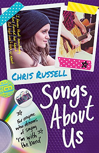 Songs About Us: Book 2 from a Zoella Book Club 2017 friend (Songs About a Girl) por Chris Russell