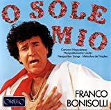 Franco Bonisolli chante des mélodies italiennes traditionnelles, vol. 1. Monti.