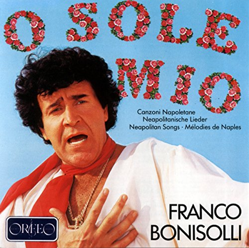 Franco Bonisolli chante des mélodies italiennes traditionnelles, vol. 1. Monti.