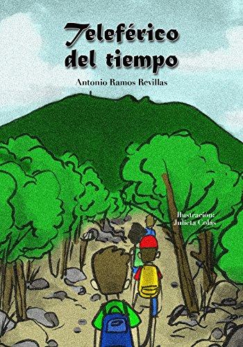 Teleférico del tiempo (El norteño mágico) (Spanish Edition)