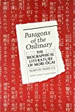Paragons of the Ordinary: The Biographical Literature of Mori Ogai (SHAPS Library of ...