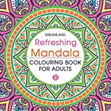 Refreshing Mandala - Colouring Book for Adults Book 2