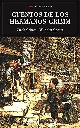 Los mejores cuentos de los hermanos Grimm por JACOB GRIMM