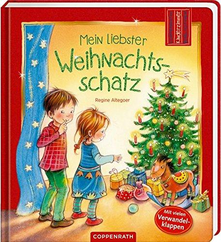 Mein liebster Weihnachtsschatz (Coppenraths Kinderzimmer-Bibliothek) -