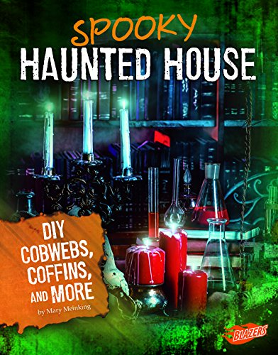 Spooky Haunted House: DIY Cobwebs, Coffins, and More (Hair-Raising Halloween)