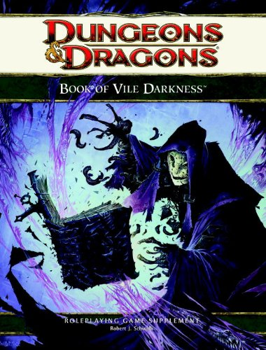 The Book of Vile Darkness: A 4th Edition D&D Supplement (Dungeons & Dragons 4e Suppleme)