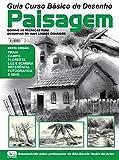 Guia Curso Básico de Desenho - Paisagens (Portuguese Edition)