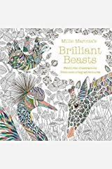 Millie Marotta's Brilliant Beasts: A collection for colouring adventures Paperback