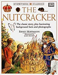 DK Classics: The Nutcracker by DK Publishing (2001-08-29)