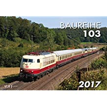 Baureihe 103 2017: Kalender 2017