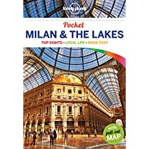 Pocket Milan & the Lakes (Lonely Planet Pocket Guide Milan & the Lakes)