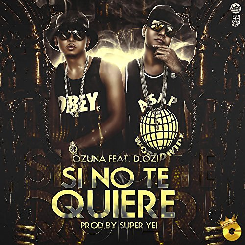 Si No Te Quiere (feat. D.OZi)