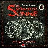 Heilige Geometrie (Die schwarze Sonne 11) - Günter Merlau