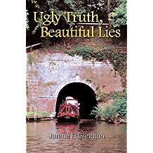 Ugly Truth, Beautiful Lies by Janine Harrington (2014-10-31)
