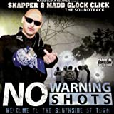 No Warning Shots:Soundtrack