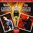 Woody Guthrie Meets Pete Seege [Import anglais]